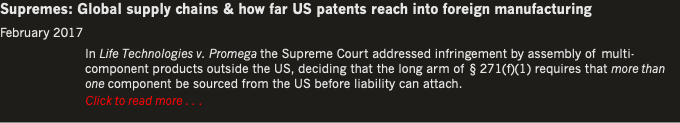 Supremes: Global supply chains & how far US patent